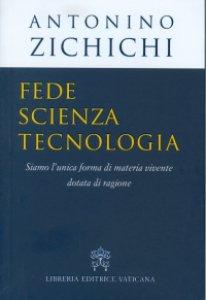 Copertina di 'Fede, scienza, tecnologia'