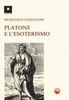 Platone e l'esoterismo - Coniglione Francesco