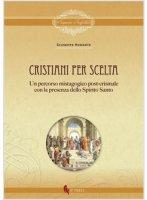 Cristiani per scelta - Morante Giuseppe