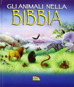 Copertina di 'Gli animali nella Bibbia'