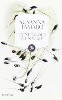 Ogni parola è un seme - Susanna Tamaro