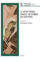 A venti anni dagli accordi di Dayton