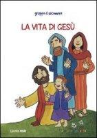La vita di Gesù