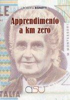 Apprendimento a km zero - Bonetti Roberta