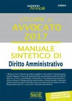 L'esame orale di Avvocato 2017 - Manuale sintetico di Diritto Amministrativo - Redazioni Edizioni Simone