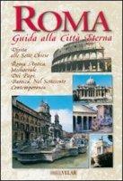 Roma. Guida alla città eterna. Ediz. inglese - Forti Micol