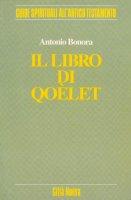 Il libro di Qohelet - Bonora Antonio