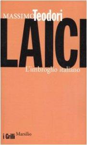 Copertina di 'Laici. L'imbroglio italiano'