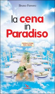 Copertina di 'La cena in Paradiso'