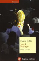 Joseph Ratzinger - Marco Politi