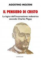 Il pensiero di Cristo - Agostino Molteni