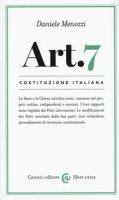 Costituzione italiana: articolo 7. Lo Stato e la Chiesa cattolica sono, ciascuno nel proprio ordine, indipendenti e sovrani - Menozzi Daniele