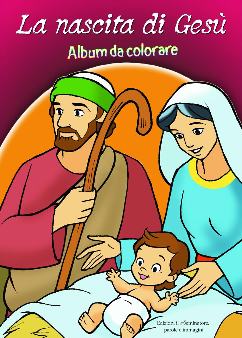 La Nascita Di Gesù Album Da Colorare Nuovo Formato Libro Il