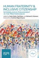 Human fraternity & inclusive citizenship. Interreligious engagement in Mediterranean