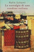 La nostalgia di una rondine esiliata - Schami Rafik