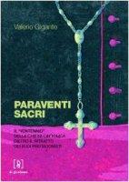 Paraventi sacri. Il «Ventennio» della Chiesa cattolica dietro il ritratto dei suoi protagonisti - Valerio Gigante