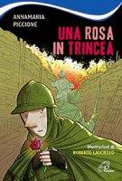 Una rosa in trincea - Annamaria Piccione