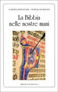 Copertina di 'Bibbia nelle nostre mani. (La)'