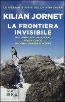 La frontiera invisibile - Jornet Kilian