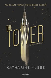 Copertina di 'The tower. Il millesimo piano'