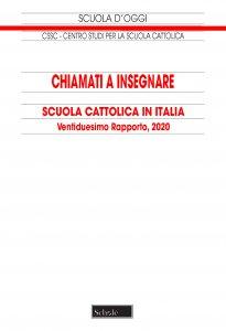 Copertina di 'Chiamati a insegnare. Scuola Cattolica in Italia'