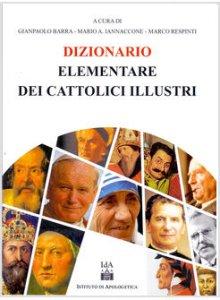 Copertina di 'Dizionario elementare dei Cattolici Illustri'