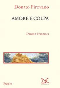 Copertina di 'Amore e colpa. Dante e Francesca'