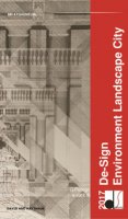 De-Sign Environment Landscape City. Ediz. italiana e inglese - Pellegri Giulia