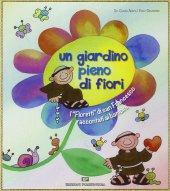 Un giardino pieno di fiori - Giovannini Enzo
