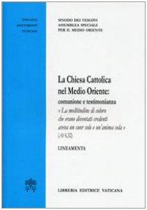 Copertina di 'La chiesa Cattolica nel Medio Oriente'