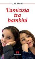 L' amicizia tra bambini - Rubin Zick