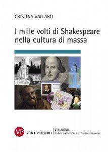 Copertina di 'I mille volti di Shakespeare nella cultura di massa'