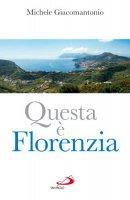 Questa è Florenzia - Michele Giacomantonio