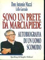 Sono un prete da marciapiede - Don Antonio Mazzi