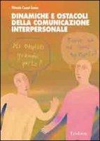 Dinamiche e ostacoli della comunicazione interpersonale - Cesari Lusso Vittoria