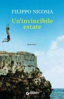 Un' invincibile estate - Nicosia Filippo