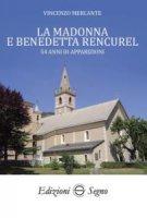 La Madonna e Benedetta Rencurel - Vincenzo Mercante