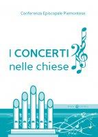 I concerti nelle chiese - Conferenza Episcopale Piemontese
