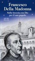 Francesco Della Madonna - Arturo Bellini