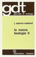 La nuova teologia [vol_2] (gdt 086) - Sperna Weiland Jan