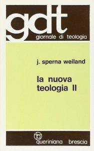 Copertina di 'La nuova teologia [vol_2] (gdt 086)'
