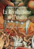 La rivoluzione nell'uomo. Una lettura anche teologica dell'68 - Gnerre Corrado