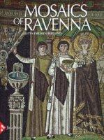 Mosaics of Ravenna. Ediz. a colori - Dresken-Weiland Jutta