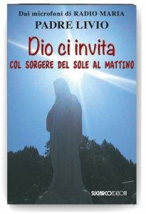 Copertina di 'Dio ci invita col sorgere del sole al mattino'