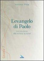 L'evangelo di Paolo - Pitta Antonio