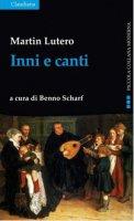 Inni e canti - Martin Lutero
