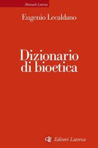 Copertina di 'Dizionario di bioetica'