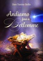 Andiamo fino a Betlemme - Antonio Bello