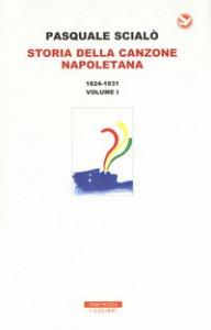 Copertina di 'Storia della canzone napoletana. Con CD-Audio'