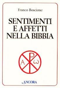 Copertina di 'Sentimenti e affetti nella Bibbia'